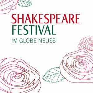 Shakespeare Festival im Globetheater Neuss