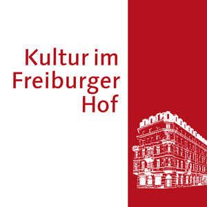 Kultur im Freiburger Hof