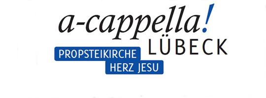 a-cappella! Lübeck